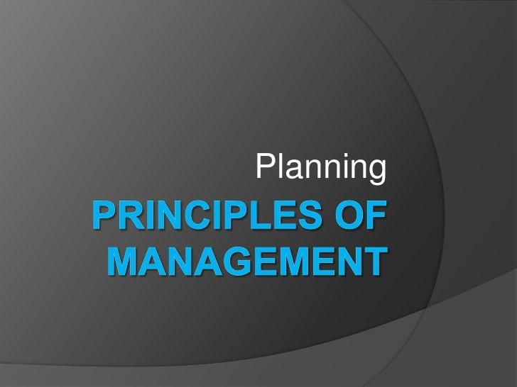 Principles of Management<br />Planning<br />