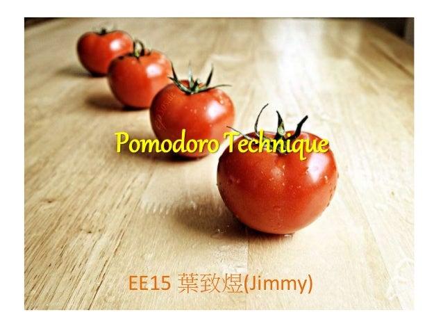 Pomodoro Technique EE15 葉致煜(Jimmy)
