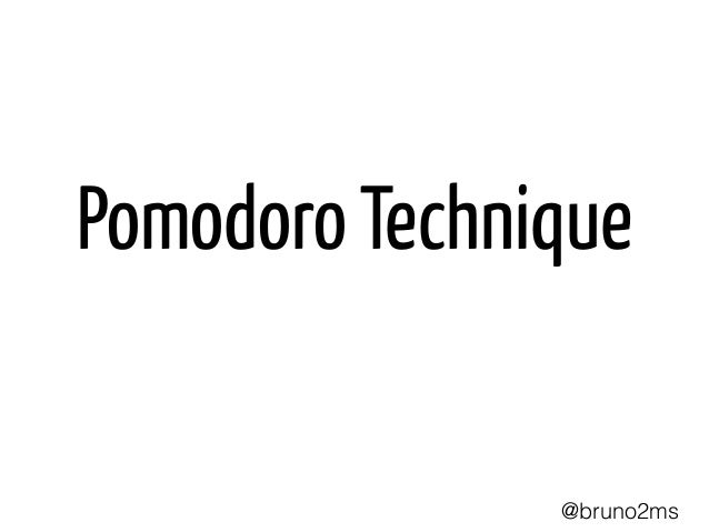 Pomodoro Technique @bruno2ms