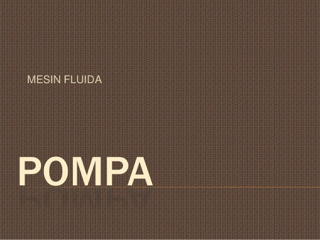 MESIN FLUIDAPOMPA