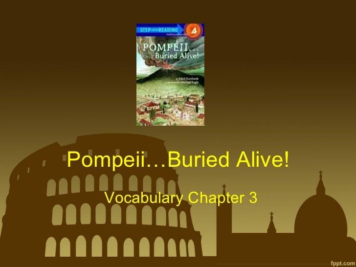 Pompeii...Buried Alive! ch. 3