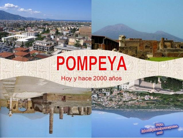 Pompeya hoy y_hace_dosmil_anos