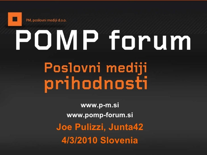 Pomp Forum Joe Pulizzi Publishing Is The  New  Marketing
