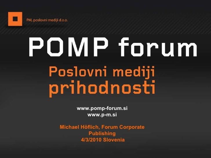 Pomp Forum Michael Hoflich The Media World Of Corporate Publishing