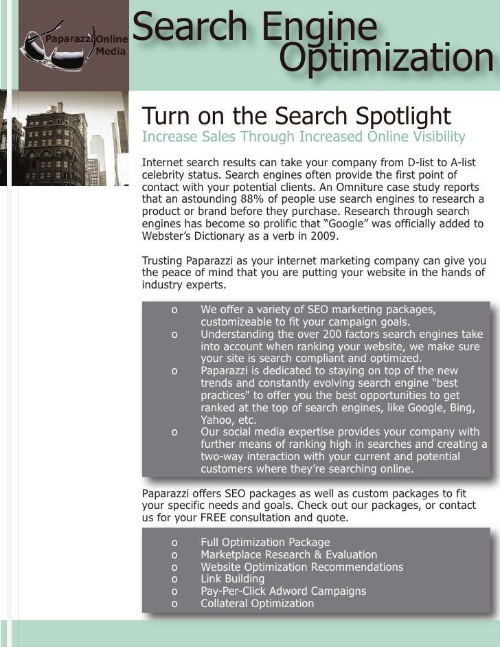 Search Engine         Optimization Turn on the Search Spotlight Increase Sales Through Increased Online Visibility Interne...