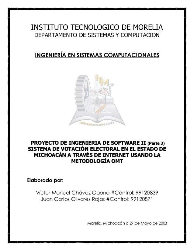 INSTITUTO TECNOLOGICO DE MORELIA DEPARTAMENTO DE SISTEMAS Y COMPUTACION INGENIERÍA EN SISTEMAS COMPUTACIONALES PPRROOYYEEC...