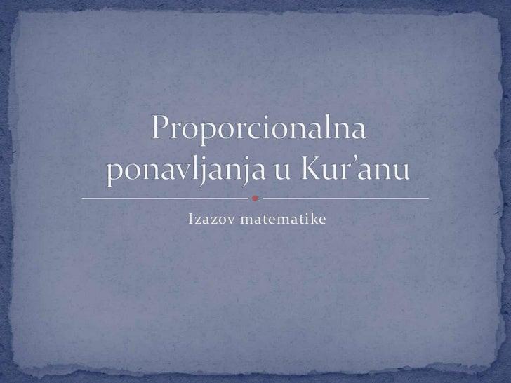 Izazov matematike<br />Proporcionalna ponavljanja u Kur'anu<br />