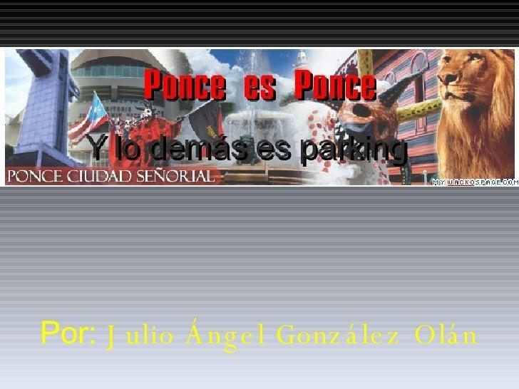 Ponce Es Ponce