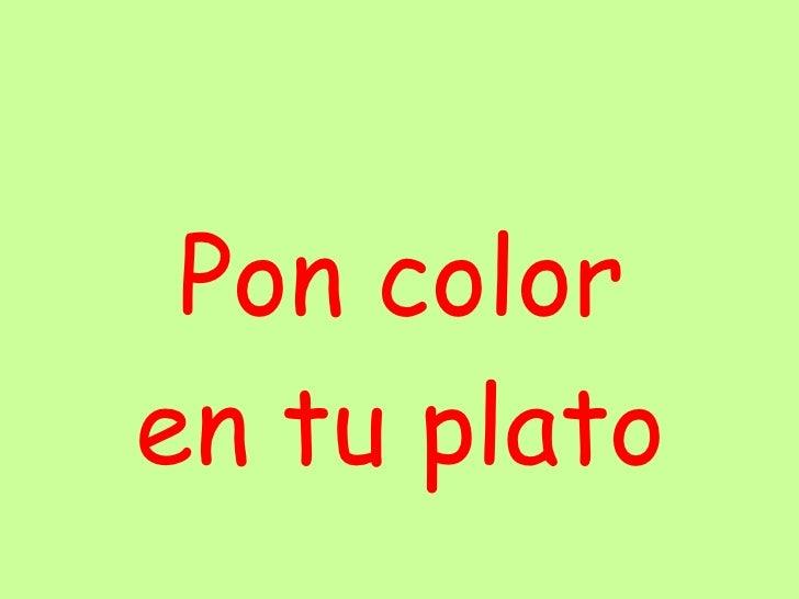 Pon color en tu plato