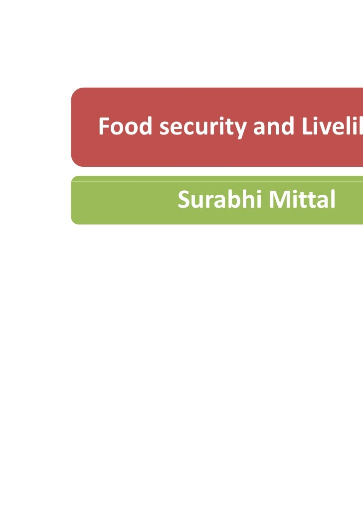 Food security and Livelihood       Surabhi Mittal