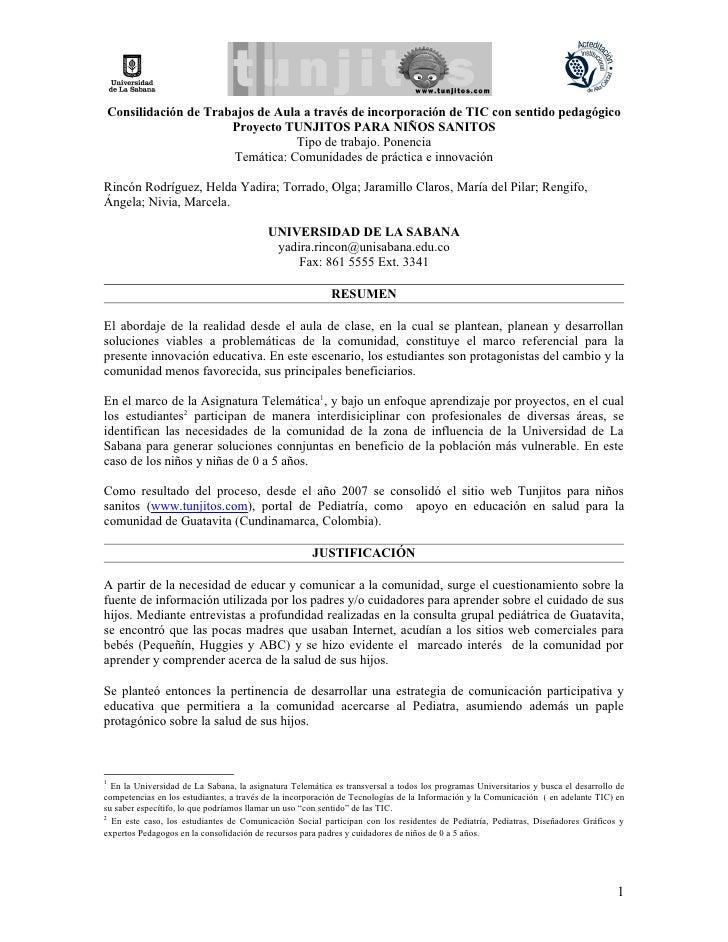 Consilidación de Trabajos de Aula a través de incorporación de TIC con sentido pedagógico                      Proyecto TU...