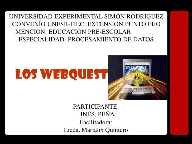 UNIVERSIDAD EXPERIMENTAL SIMÓN RODRIGUEZ  CONVENÍO UNESR-FIEC. EXTENSION PUNTO FIJO   MENCION: EDUCACION PRE-ESCOLAR    ES...