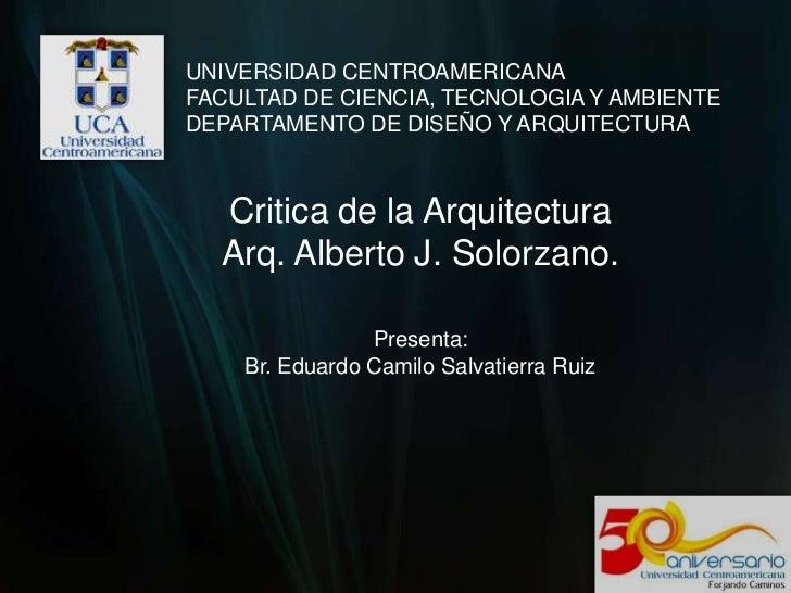 UNIVERSIDAD CENTROAMERICANA<br />FACULTAD DE CIENCIA, TECNOLOGIA Y AMBIENTE<br />DEPARTAMENTO DE DISEÑO Y ARQUITECTURA<br ...