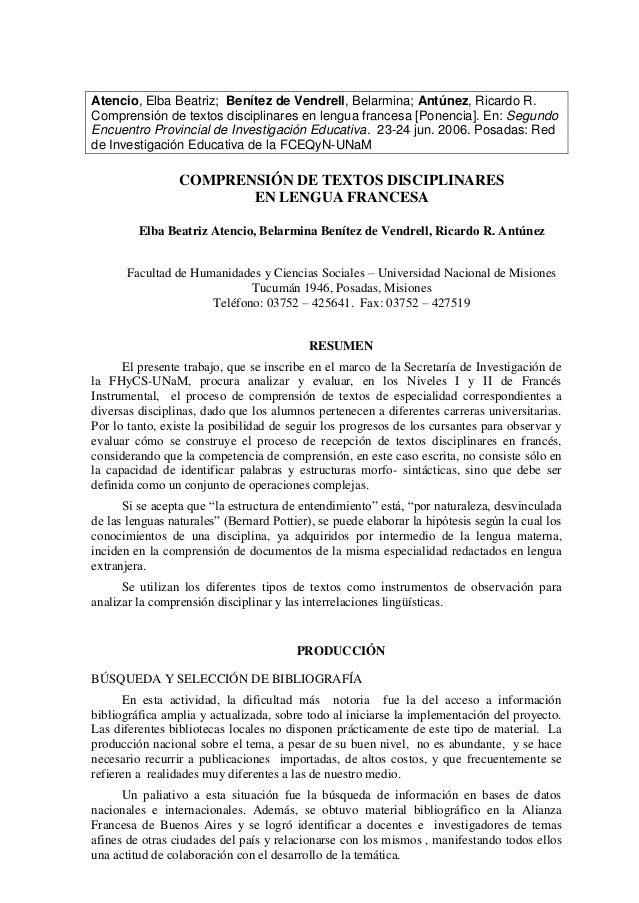 Atencio, Elba Beatriz; Benítez de Vendrell, Belarmina; Antúnez, Ricardo R. Comprensión de textos disciplinares en lengua f...