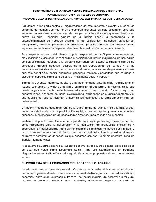 FORO POLÍTICA DE DESARROLLO AGRARIO INTEGRAL ENFOQUE TERRITORIAL                 PONENCIA DE LA JUVENTUD REBELDE DE COLOMB...