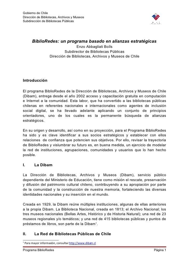 Gobierno de Chile Dirección de Bibliotecas, Archivos y Museos Subdirección de Bibliotecas Públicas              BiblioRede...