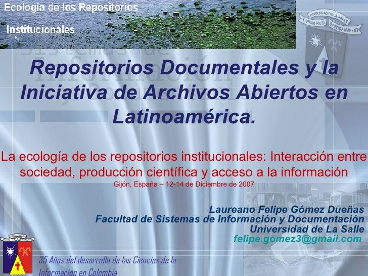 Ponencia Repositorios Documentales y la Iniciativa de Archivos Abiertos en Latinoamérica.