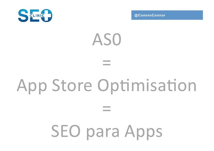 @ConoroConnor              AS0	                  =	  App	  Store	  Op,misa,on	                  =	        SEO	  para	  App...