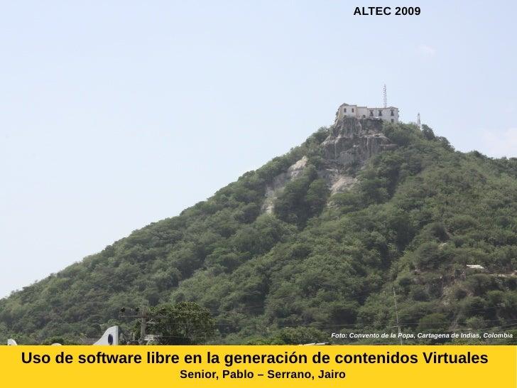 ALTEC 2009                                                Foto: Convento de la Popa, Cartagena de Indias, ColombiaUso de s...