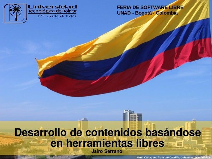 Ponencia Feria Software Libre UNAD Bogota 2011