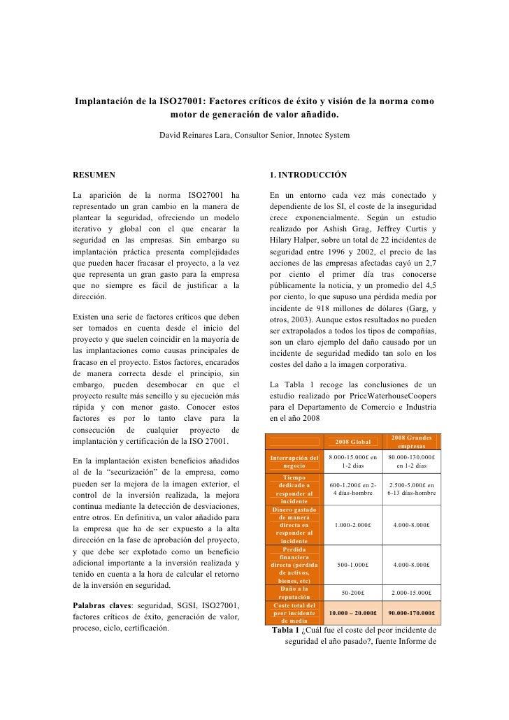 Implantación de la ISO27001: Factores críticos de éxito y visión de la norma como                      motor de generación...
