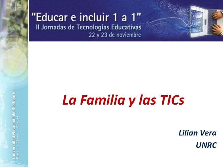 La Familia y las TICs - Lilian Adriana Vera