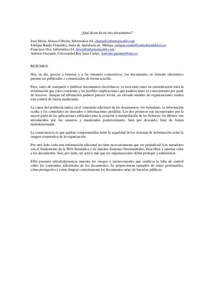 ¿Qué dicen de mí mis documentos?José María Alonso Cebrián, Informática 64, chema@informatica64.comEnrique Rando González, ...