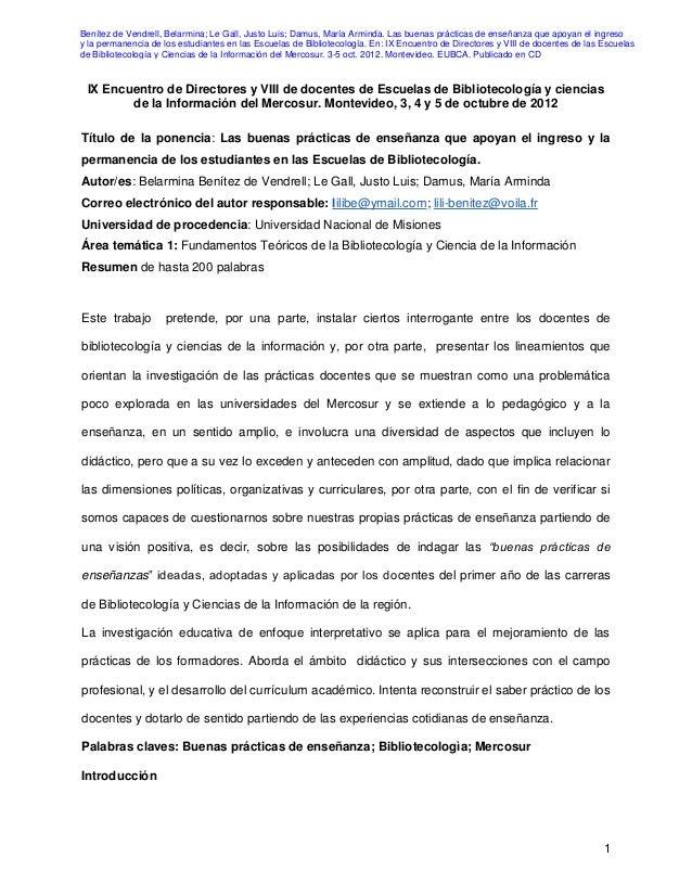 1 IX Encuentro de Directores y VIII de docentes de Escuelas de Bibliotecología y ciencias de la Información del Mercosur. ...
