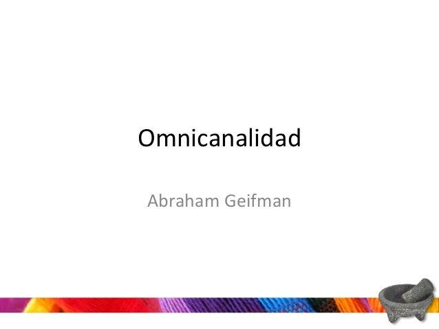 Omnicanalidad Abraham Geifman