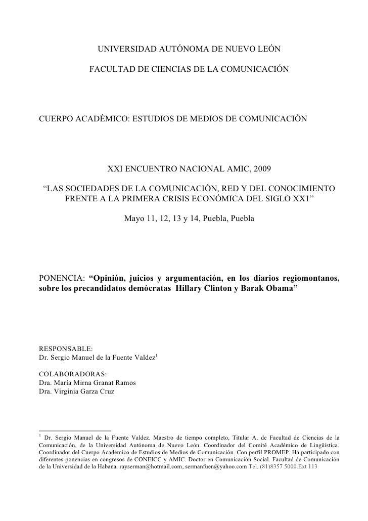UNIVERSIDAD AUTÓNOMA DE NUEVO LEÓN                    FACULTAD DE CIENCIAS DE LA COMUNICACIÓN     CUERPO ACADÉMICO: ESTUDI...