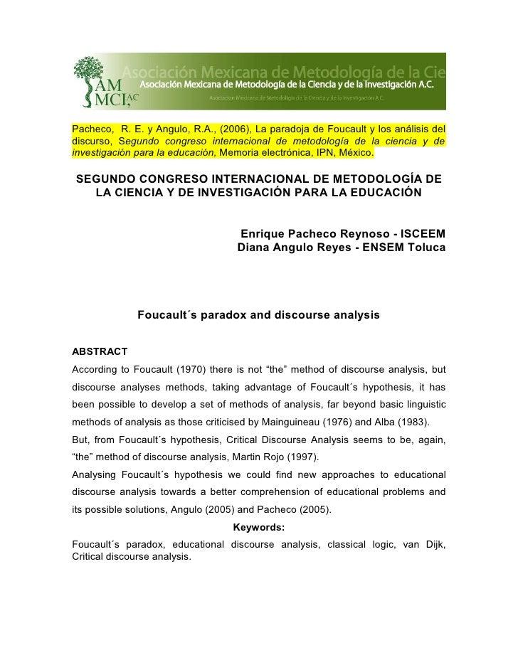 Pacheco, R. E. y Angulo, R.A., (2006), La paradoja de Foucault y los análisis del discurso, Segundo congreso internacional...