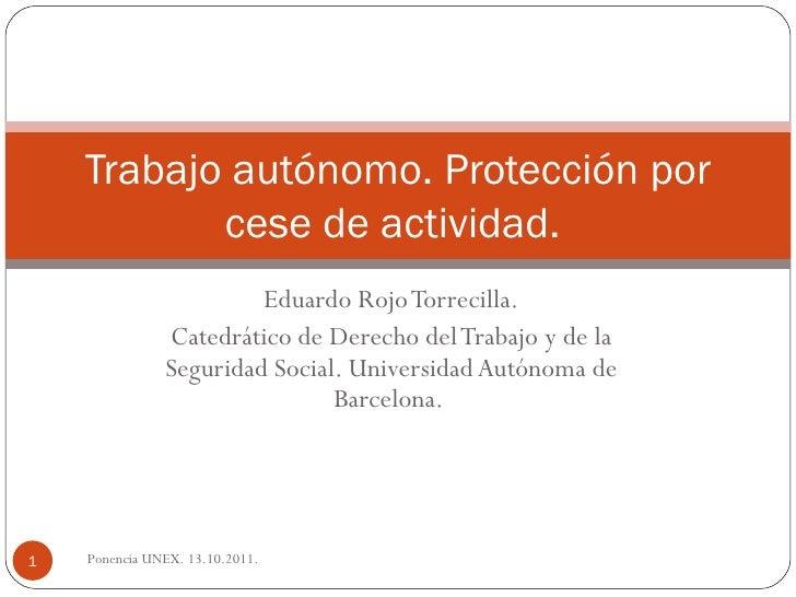 Ponencia sobre el trabajo autónomo y la protección por cese de actividad. .