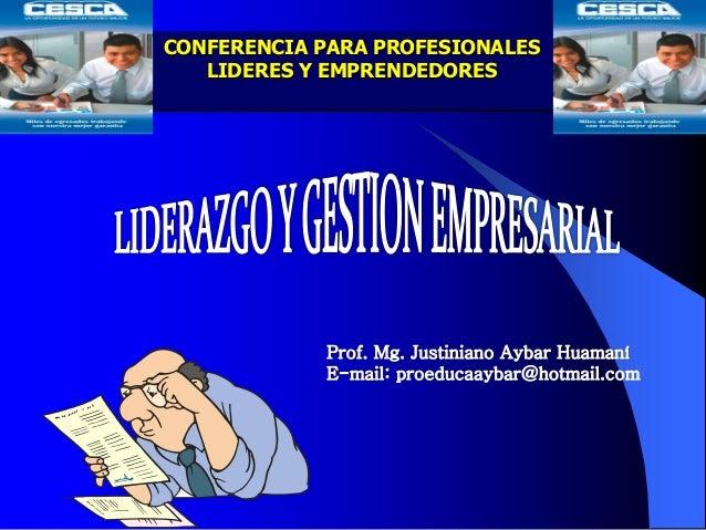 CONFERENCIA PARA PROFESIONALES LIDERES Y EMPRENDEDORES