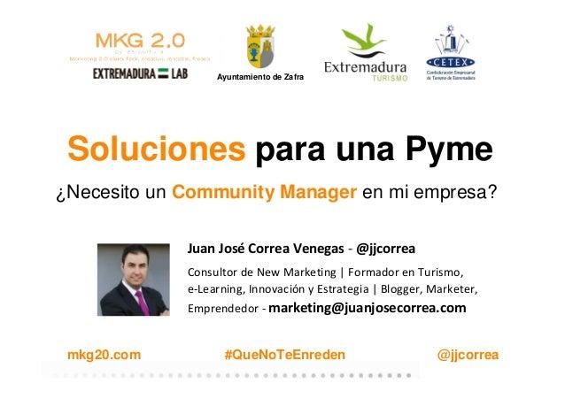 #QueNoTeEnredenAyuntamiento de Zaframkg20.com @jjcorreaSoluciones para una Pyme¿Necesito un Community Manager en mi empres...