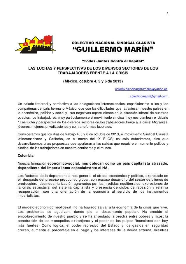 1 LAS LUCHAS Y PERSPECTIVAS DE LOS DIVERSOS SECTORES DE LOS TRABAJADORES FRENTE A LA CRISIS (México, octubre 4, 5 y 6 de 2...