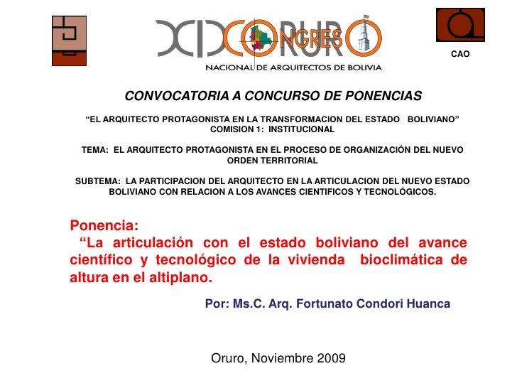"""CAO              CONVOCATORIA A CONCURSO DE PONENCIAS   """"EL ARQUITECTO PROTAGONISTA EN LA TRANSFORMACION DEL ESTADO BOLIVI..."""