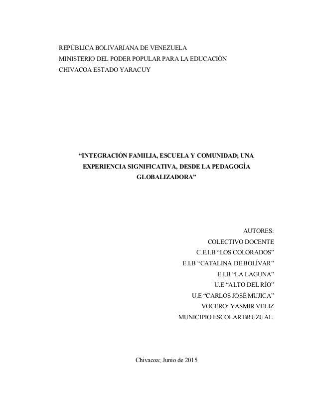 """REPÚBLICA BOLIVARIANA DE VENEZUELA MINISTERIO DEL PODER POPULAR PARA LA EDUCACIÓN CHIVACOA ESTADO YARACUY """"INTEGRACIÓN FAM..."""