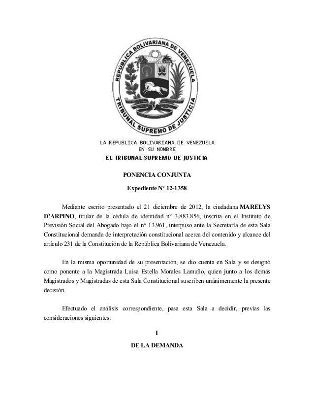 PONENCIA CONJUNTA                                 Expediente Nº 12-1358        Mediante escrito presentado el 21 diciembre...