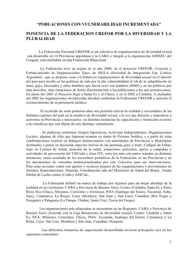 """""""POBLACIONES CON VULNERABILIDAD INCREMENTADA""""  PONENCIA DE LA FEDERACION CREFOR POR LA DIVERSIDAD Y LA PLURALIDAD         ..."""