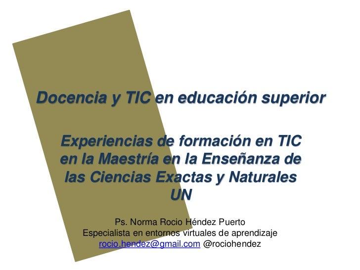 Docencia y TIC Experiencias en formación en TIC
