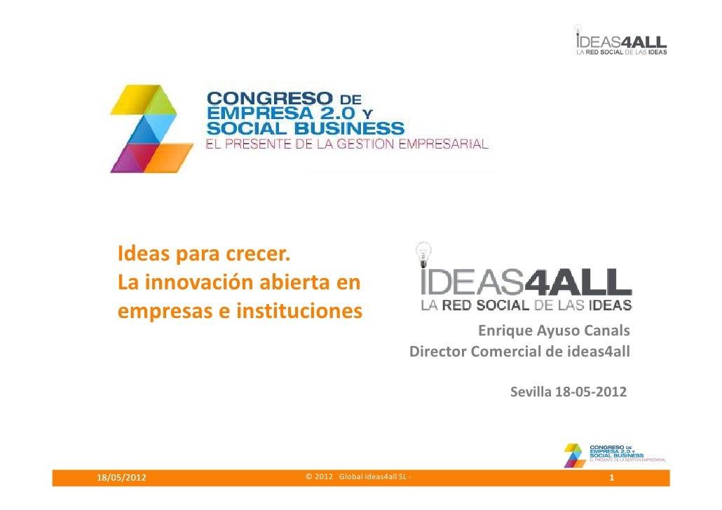 Ponencia e ayuso ideas4all congreso sevilla empresa 2.0 20120518