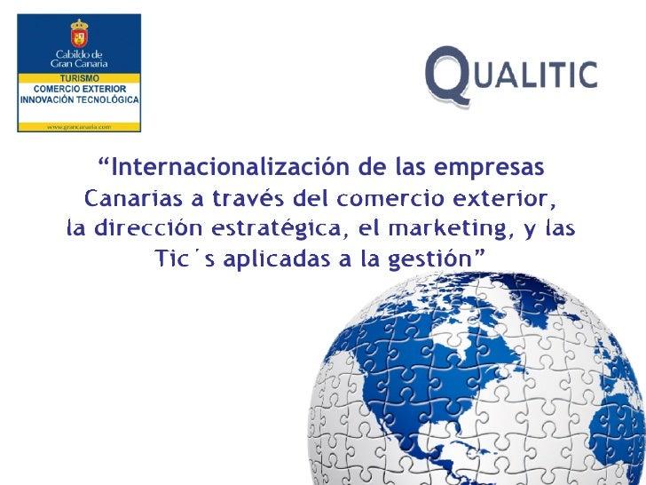 """""""Internacionalización de las empresas  Canarias a través del comercio exterior,la dirección estratégica, el marketing, y l..."""