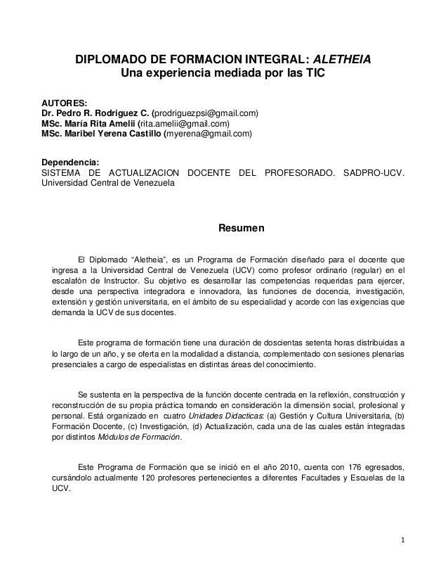 DIPLOMADO DE FORMACION INTEGRAL: ALETHEIA Una experiencia mediada por las TIC AUTORES: Dr. Pedro R. Rodriguez C. (prodrigu...