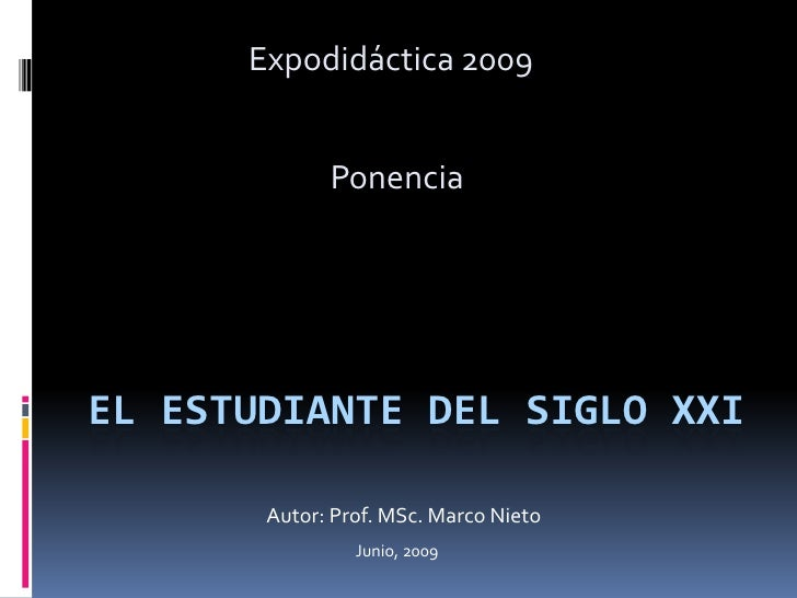 Ponencia: El Estudiante del Siglo Xxi