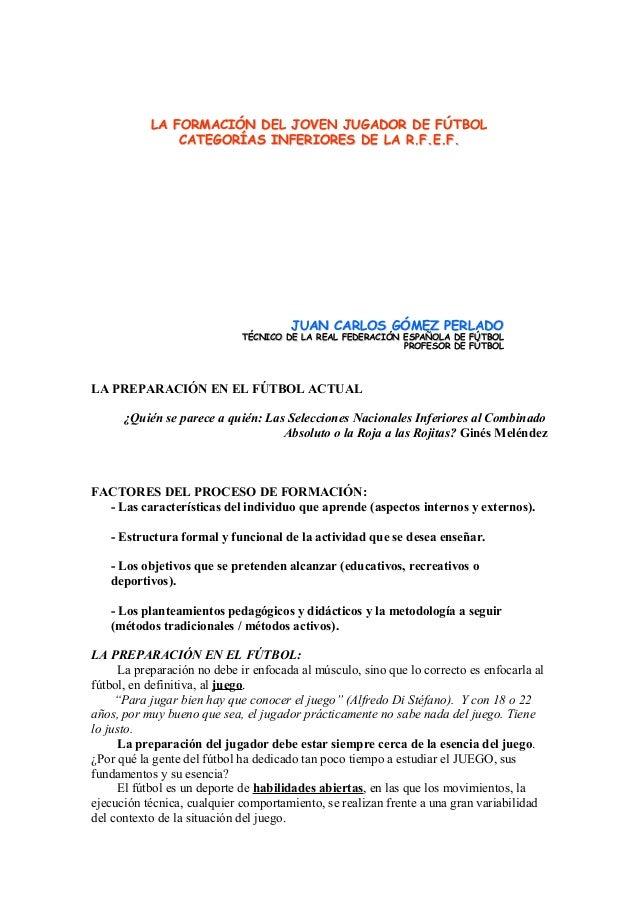 LA FORMACILA FORMACIÓÓN DEL JOVEN JUGADOR DE FN DEL JOVEN JUGADOR DE FÚÚTBOLTBOLCATEGORCATEGORÍÍAS INFERIORES DE LAAS INFE...