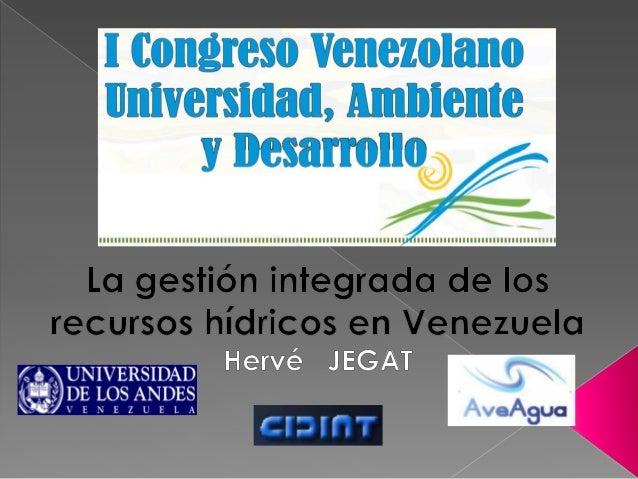 La Gestión Integrada de los Recursos Hídricos en Venezuela
