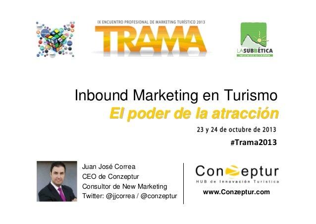 Ponencia: Inbound Marketing Turístico en Trama Subbética 2013