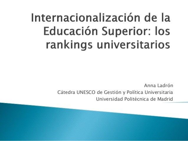 Internacionalización de la Ed. Superior. - A. Ladrón