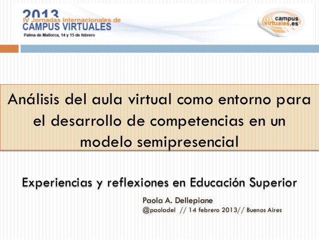 Análisis del aula virtual como entorno para   el desarrollo de competencias en un           modelo semipresencial Experien...