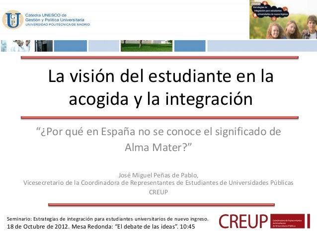 Seminario acogida - Ponencia José M. Peñas - La visión del estudiante
